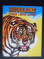 Bouglione Cirque D'hiver De Paris Programme Pour Belgique Programma Voor België 1970 Beschadigd Abimé - Programmes