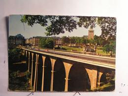 """Luxembourg - Ville - Le Viaduc Dit """" Passerelle """" - Lussemburgo - Città"""
