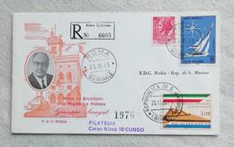 Busta Di Lettera Raccomandata Roma Quirinale Visita Del Presidente Della Repubblica Saragat A San Marino 25/11/1965 - 1961-70: Marcofilia