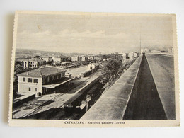 CATANZARO - STAZIONE CALABRO LUCANA    BAHNHOF  GARE  TRENO TRAIN   VIAGGIATA FORMATO GRANDE   IMMAGINE OPACA - Bahnhöfe Mit Zügen