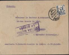 Censura Militar La Coruna YT Espagne 586 A CAD Coruna 17  4 MAR 39 Arrivée Perpignan France - 1931-50 Lettres