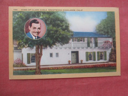 Home Of Clark Gable Brentwood Heights Ca.   Ref  4381 - Artisti
