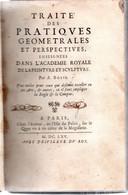 Traité Des Pratiques Géométrales Et Perspectives .[ 10 ] 140 Pages Deux Frontispices.67 Planches.A.BOSSE.1665. - Books, Magazines, Comics
