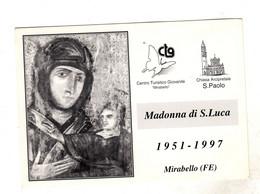 MIRABELLO FERRARA MADONNA DI S. LUCA 1951-1997  Non Viaggiata - Ferrara