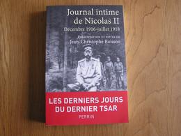 JOURNAL INTIME DE NICOLAS II 1916 1918 Révolution Russe Histoire Russie Tsar Nicolas II 1918 URSS Romanov - Storia