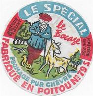 ETIQUETTE  DE  FROMAGE  5cm LE SPECIAL LE BOCAGE POITOU ST LOUP SUR THOUET DEUX SEVRES - Cheese
