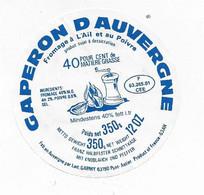 ETIQUETTE  DE  FROMAGE  NEUVE  7 CM CAPERON AUVERGNE  LAITERIE GARMY PONT ASTIER - Cheese