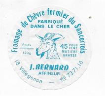 ETIQUETTE  DE  FROMAGE   CHEVRE FERMIER DU SANCERROIS J. BERNARD VILLEGENON CHER - Cheese