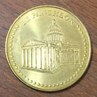 75005 PARIS LE PANTHEON MÉDAILLE SOUVENIR MONNAIE DE PARIS 2010 JETON TOURISTIQUE MEDALS COINS TOKENS - Monnaie De Paris