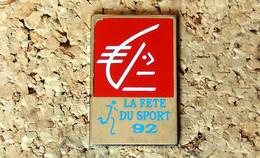 Pin's SPORTS - La Fête Du Sport 1992 Publicitaire CAISSE D'EPARGNE - Peint - Fabricant Inconnu - Pin's & Anstecknadeln