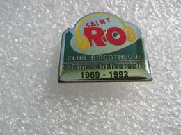 Pin's Du 23e Anniversaire (1969-1992) Du Club Discotheque Saint RO (Saint-Romary) à Saint Etienne Lès Remiremont - Musica
