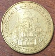 75018 PARIS BASILIQUE SACRÉ-COEUR MONTMARTRE MÉDAILLE MONNAIE DE PARIS 2010 JETON TOURISTIQUE MEDALS COINS TOKENS - Monnaie De Paris