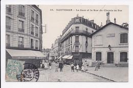 CP 92 NANTERRE La Gare Et La Rue Du Chemin De Fer - Nanterre