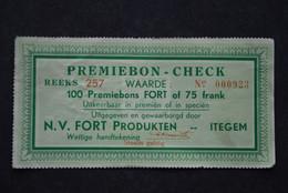 Premiebon - Check FORT 75fr. N.V. FORT Produkten - Itegem. - Altri