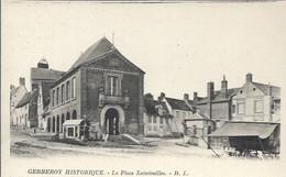 D60 - GERBEVOY HISTORIQUE - LA PLACE XAINTRAILLES - Hommes Sur Le Toit Au Niveau Des échelles - Autres Communes