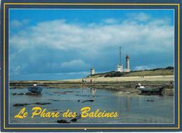 17 - Ile De Ré - Le Phare Des Baleines - Ile De Ré