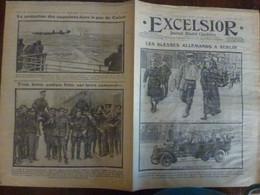 Journal Excelsior 29 Octobre 1914 1444 Blesses Allemands Berlin Vignerons Vendange Pas De Calais Anglais  WW1 Guerre - Autres