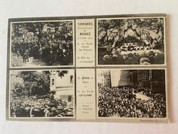 Rodez: Congrès Eucharistique De Rodez Le 4-8 Juin 1913 - Rodez