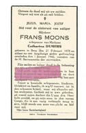 DD 220. FRANS MOONS  Echtg. C. Dumers - °BERG (Tongeren) 1878 En Aldaar + 1942 - Devotion Images