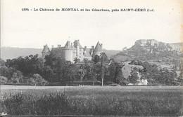 Le Château De Montal Et Les Césarines Près SAINT-CERE - Autres Communes