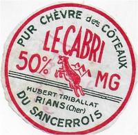 ETIQUETTE  DE  FROMAGE   5cm  CHEVRE LE CABRI HUBERT TRIBALLAT RIANS CHER - Cheese