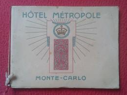 ANTIGUO FOLLETO CATÁLOGO TURÍSTICO VARIAS HOJAS, CUADERNO, GUÍA O SIMILAR HÔTEL MÉTROPOLE MONTE-CARLO MÓNACO. TOURISME.. - Voyages