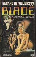 BLADE - N° 22 – L'eau Dormeuse De Draad (Jeffrey Lord) (Lot 214) - Blade