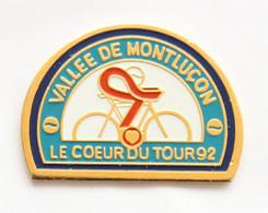 Pin's Vallée De MONTLUCON - LE COEUR DU TOUR 92 - Cycliste - Coeur - SP - J683 - Ciclismo