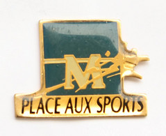 Pin's MONTPELLIER (34) - Logo De La Ville - PLACE AUX SPORTS - Jep - J689 - Cities