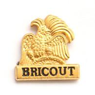 Superbe Pin's Relief Doré CHAMPAGNE BRICOUT - Le Logo - Oiseau Sur Barre De Gouvernail - Jean'sy Pin's - J696 - Boissons
