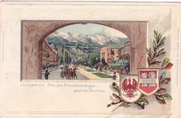832/ Innsbruck, Blick Vom Franciskanerbogen Gegen Den Rennweg, Litho, Wapens - Innsbruck