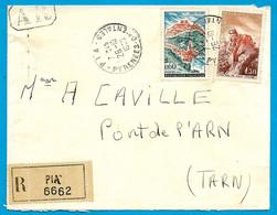 1965 Lettre Recommandée AR Affranchissement Composé, Déposée 66 PIA Pyrénées Orientales Pour Pont-de-Larn 81 Tarn - Marcophilie (Lettres)