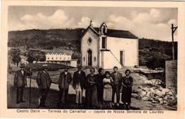 CASTRO DAIRE - Termas Do Cavalhal - Capela De Nossa Senhora De Lourdes - PORTUGAL - Viseu