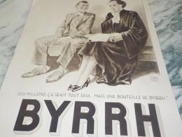ANCIENNE PUBLICITE AVOCATE ET   BYRRH 1934 - Alcohols