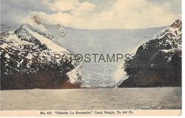 143119 CHILE MAGALLANES CANAL BEAGLE GLASSIER LA ROMANCHE DAMAGED POSTAL POSTCARD - Chili
