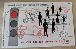 """BUVARD """" Quand C'est Aux AUTOS De Passer... """" - Transport"""