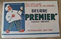 """BUVARD Beurre PREMIER : """" Pour Votre Santé, Pour La Santé De Vos Enfants. """" - Alimentare"""