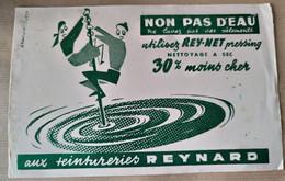 "BUVARD Aux Teintureries Reynard : "" NON, PAS D'EAU ! Utilisez Rey-Net Pressing "" - Transport"