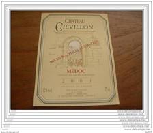 ETIQUETTE CH. CHEVILLON 2000 MEDOC - Bordeaux