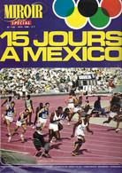 Miroir SPRINT Spécial -  N° 1166 - Novembre 1968 - 15 Jours à Mexico - Jeux Olympiques - Athlétisme- Sprint - - Non Classificati