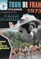 Miroir Du CYCLISME - N° 172 - Juin Juillet 1973 - Tour De France 1973 - Non Classificati