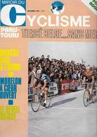 Miroir Du CYCLISME - N° 162 - Octobre 1972 - Paris-Tours - MORELON - Le Réveil Suisse - - Non Classificati