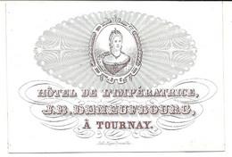 Tournay Hotel De L'Impératrice Deneufbourg Carte Porcelaine - Porzellan