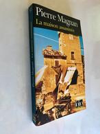 FOLIO Police N° 87    La Maison Assassinée    Pierre MAGNAN    345 Pages - 2007  Tbe - Ohne Zuordnung