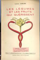 Les Légumes Et Les Fruits Qui Guérissent - Health