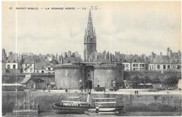 SAINT MALO : LA GRANDE PORTE - Saint Malo