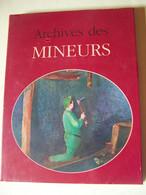 ARCHIVES DES MINEURS. - Other