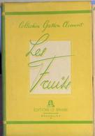 Les Fruits   Gaston Clément - Gastronomie