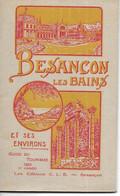 Doubs, Besançon Et Ses Environs, Guide De 63 Pages, 1929       (bon Etat) - Reiseprospekte