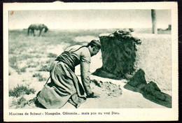 CPA  --  MISSIONS DE SCHEUT MONGOLIE OFFRANDE .. MAIS PAS AU VRAI DIEU . 629.F* - Mongolia